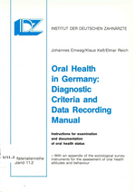 Oral Health in Germany: Diagnostic Criteria and Data Recording Manual